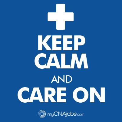 cna-caregiver-jobs-keep-calm-care-on